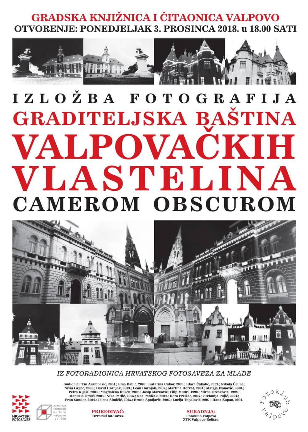 """Izložba fotografija """"Graditeljska baština valpovačkih vlastelina camerom obscurom"""""""