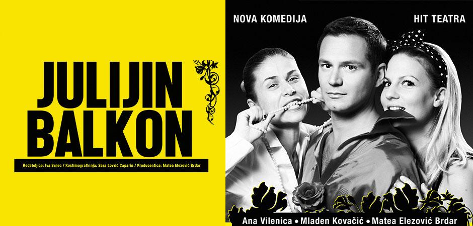 """HIT KOMEDIJA HIT TEATRA – """" JULIJIN BALKON """""""