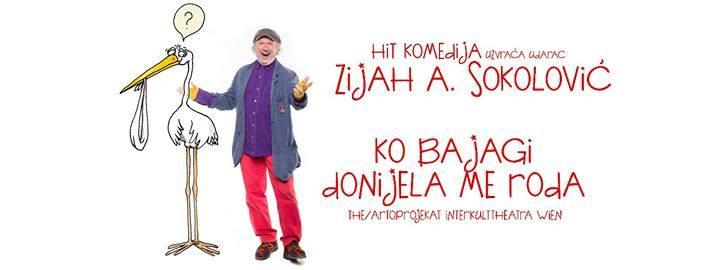 """Hit komedija Zijah A. Sokolović : """"Ko bajagi donijela me roda"""""""