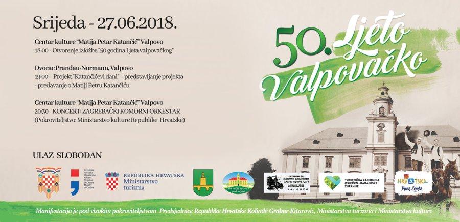 Srijeda – 27. 06. 2018. – 50. Ljeto valpovačko – najava događanja