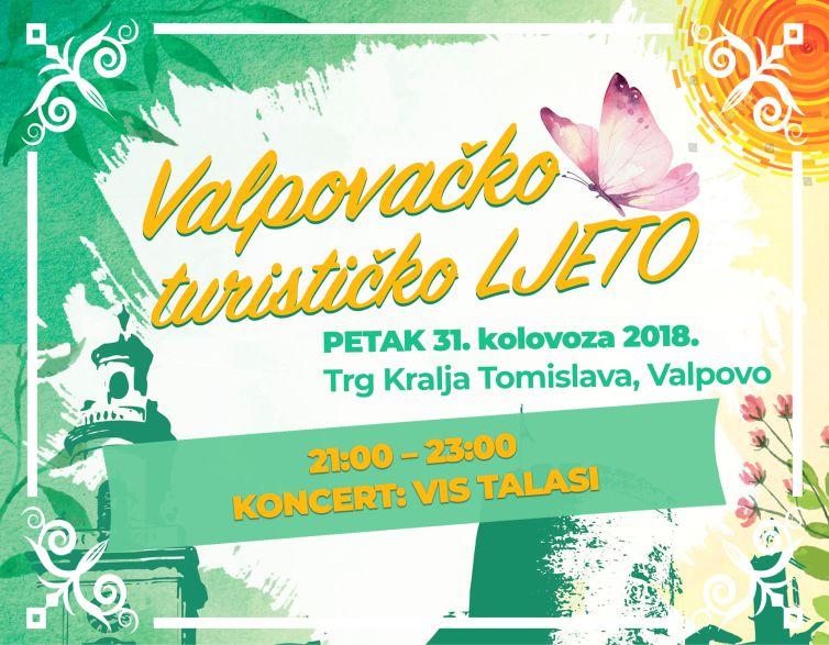 VALPOVAČKO TURISTIČKO LJETO 2018. : *KONCERT: VIS TALASI*