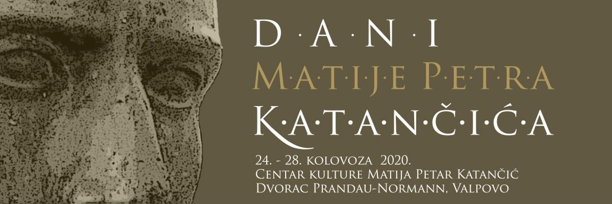 Dani Matije Petra Katančića od 24. do 28. kolovoza